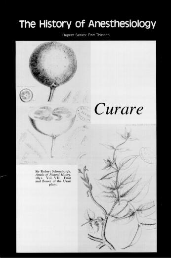 Image of The History of Anesthesiology Reprint Series: Part 13 – Curare. - 1 of 1