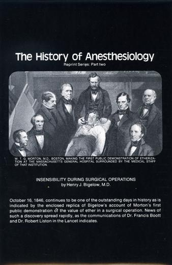The History of Anesthesiology Reprint Series: Part  2 – Insensibility During Surgical Operations.
