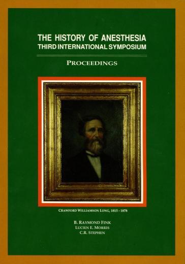 Image of The History of Anesthesia: Proceedings of the Third International Symposium, Atlanta, Georgia, March 27-31, 1992. - 1 of 1