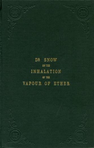 Image of Snow, John. On the inhalation of the vapour of ether. - 1 of 1