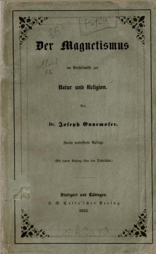 Image of Ennemoser J. Der Magnetismus im Verhältnisse zur Natur und Religion, 1853. - 1 of 1