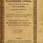 Image of Dupotet J. Expériences publiques sûr le magnétisme animal : faites a l'Hotel-dieu de Paris, 1826. - 1 of 1