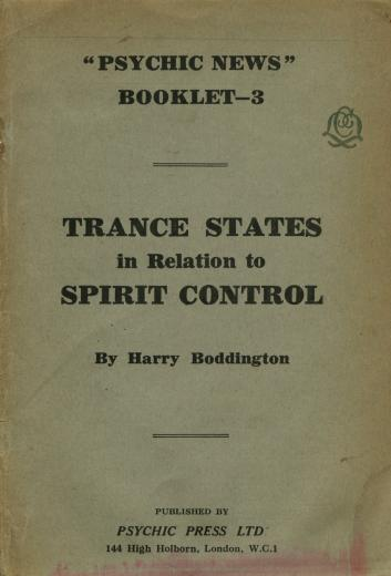 Image of Boddington H. Trance states in relation to spirit control, 1935. - 1 of 1