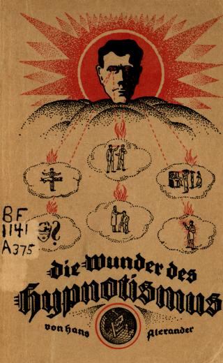 Image of Alexander H. Die wunder des hypnotismus, 1922. - 1 of 1