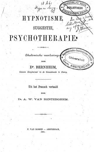 Image of Bernheim H. Hypnotisme, suggestie, psychotherapie: Akademische voorlezingen, 1891. - 1 of 1