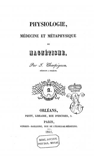 Image of Charpignon J. Physiologie, medecine et metaphysique du magnetisme, 1841. - 1 of 1