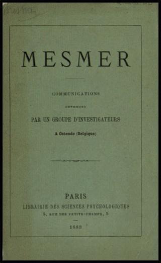 Image of Anonymous. Mesmer : communications obtenues par un group d'investigateurs a Ostende (Belgique), 1883. - 1 of 1