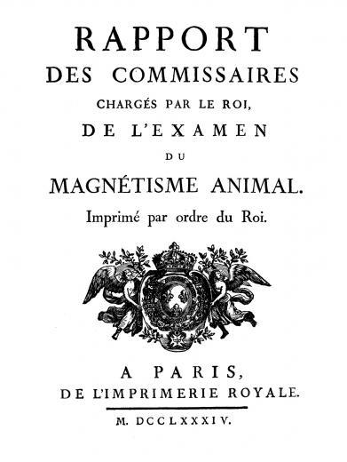 Image of Baily JS. Rapport des commissaires chargés par le roi de l'examen du magnétisme animal, 1784. - 1 of 1