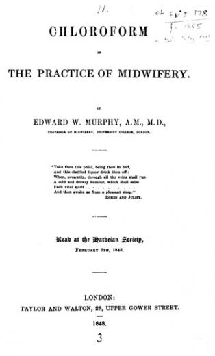 Image of Murphy EW. Chloroform in the practice of midwifery, 1848. - 1 of 1