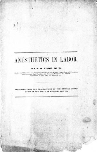 Image of Todd SS. On the use of anesthetics in labor, 1875. - 1 of 1