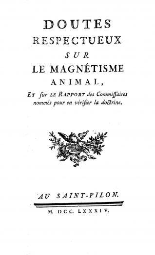 Image of Doutes respectueux sur le magnétisme animal, et sur le rapport des commissaires nommés pour en vérifier la doctrine, 1784. - 1 of 1
