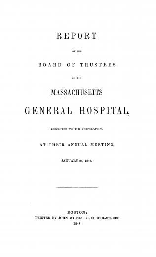 Image of Bowditch NI. Report of the Board of Trustees of the Massachusetts General Hospital, presented to the corporation, at their annual meeting, January 26, 1848. - 1 of 1