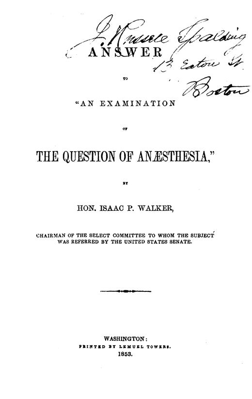 Image of Walker IP.  Answer to an examination of the question of anaesthesia, 1853. - 1 of 1