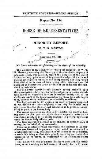 Image of United States Congress (30th Congress, 2nd Session). Report no. 114. House of Representatives. Minority report. W.T.G. Morton. February 28, 1849. - 1 of 1