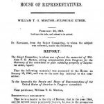 Image of United States Congress (30th Congress, 2nd Session). Report no. 114. House of Representatives. William T.G. Morton, sulphuric ether. February 23, 1849. - 1 of 1