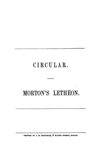 Image of Morton WTG. Circular. Morton's Letheon. 5th edition, 1847. - 1 of 1