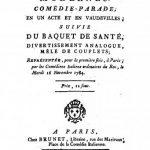 Image of Barré PY. Les docteurs modernes, comedie-parade en un acte et en vaudevilles, suivie du Baquet de santé, divertissement analogue, mélé de couplets, représenteé, pour la premiere fois, à Paris, par les Comédiens italiens ordinaires du Roi, le mardi 16 novembre 1784. - 1 of 1