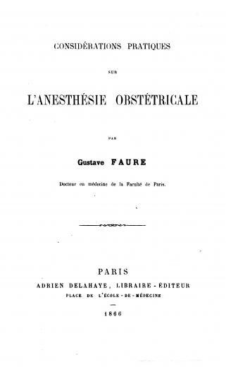 Image of Faure G. Considérations pratiques sur l'anesthésie obstétricale, 1866. - 1 of 1