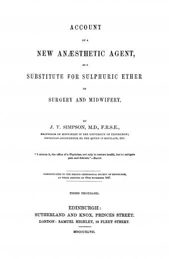 Image of Simpson JY. Account of a new anaesthetic agent as a substitute for sulphuric ether in surgery and midwifery, 1847. - 1 of 1