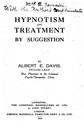 Image of Davis AE. Hypnotism and treatment by suggestion, 1918. - 1 of 1