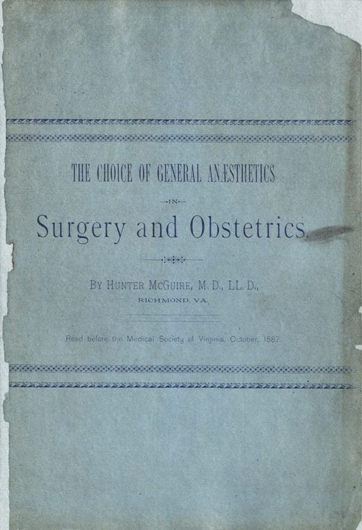 Image of McGuire H. The choice of general anaesthetics in surgery and obstetrics, 1887. - 1 of 1