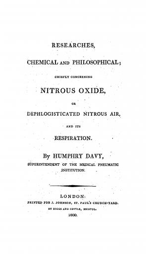 Image of Davy H. Researches, chemical and philosophical, chiefly concerning nitrous oxide, or dephlogisticated nitrous air, and its respiration, 1800. - 1 of 1