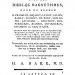 Image of Bake HA. Verhandelingen over het dierlijk magnetismus, 1791. - 1 of 1