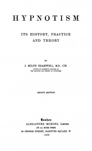 Image of Bramwell JM. Hypnotism : its history, practice and theory, 1906. - 1 of 1