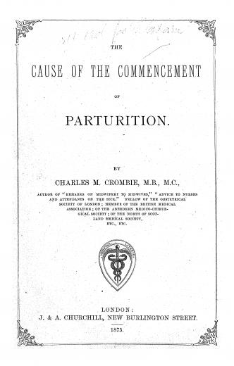 Image of Crombie CM. The cause of the commencement of parturition, 1875. - 1 of 1