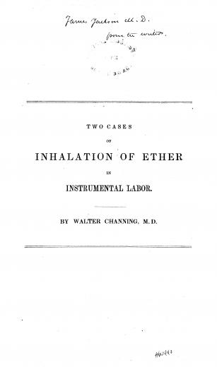 Image of Channing W. Two cases of inhalation of ether in instrumental labor, 1847. - 1 of 1